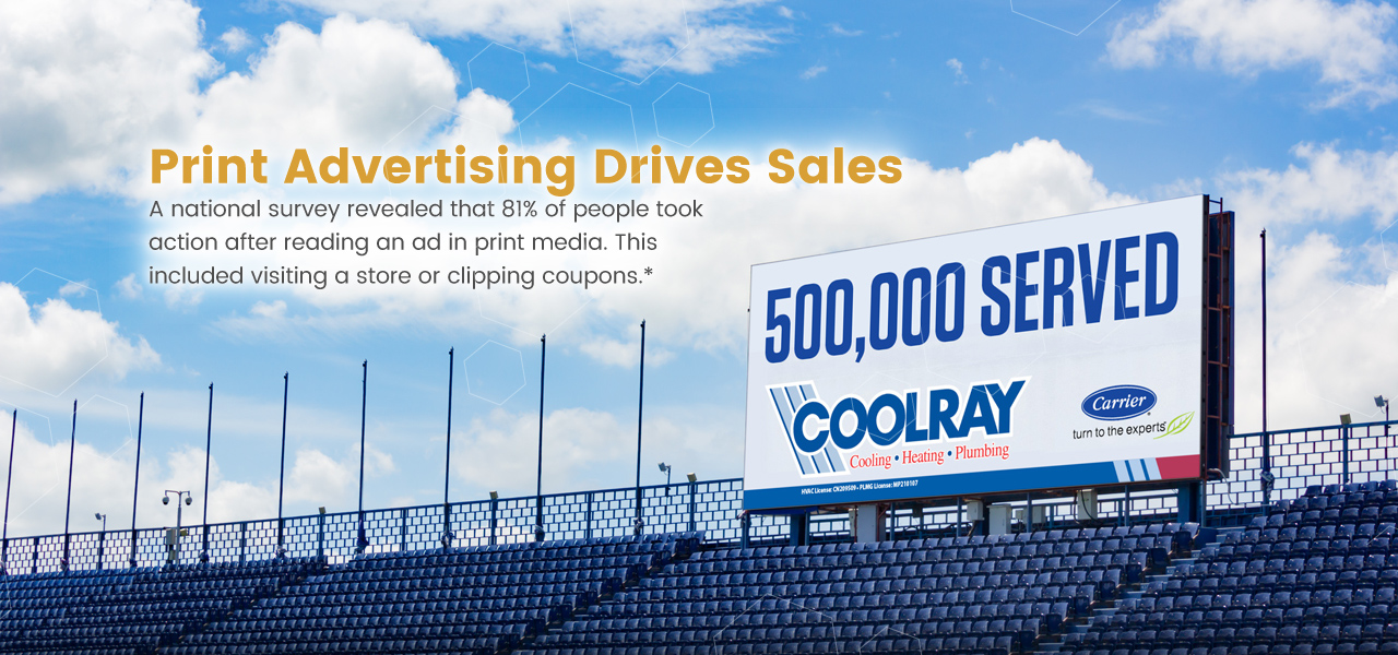 Banner of an outdoor billboard stating that print advertising drives sales